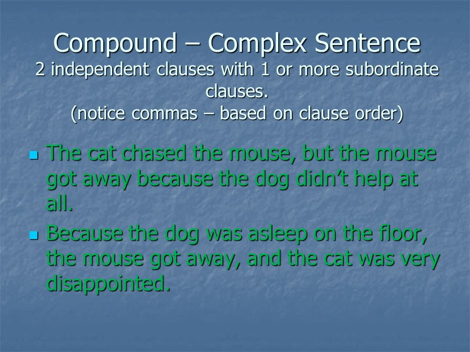 Sentence Structure and the Punctuation that goes with it