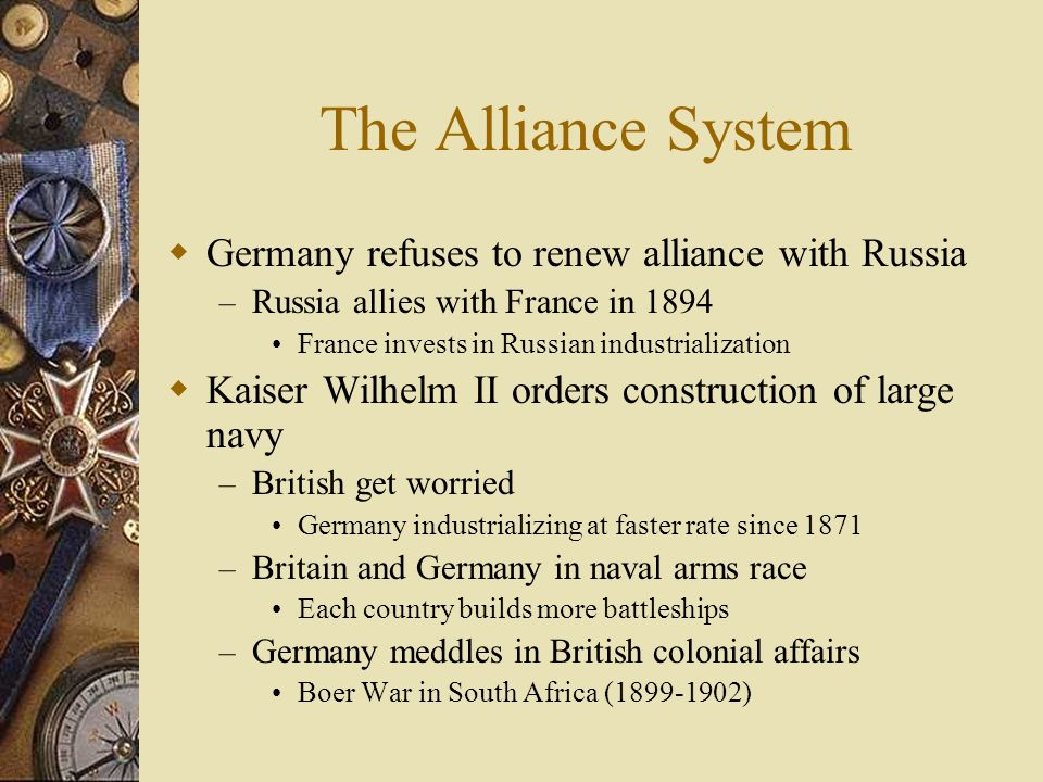 The Alliance System Germany refuses to renew alliance with Russia