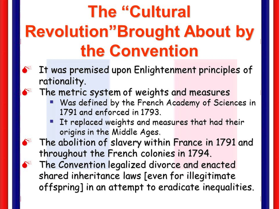 The Cultural Revolution Brought About by the Convention