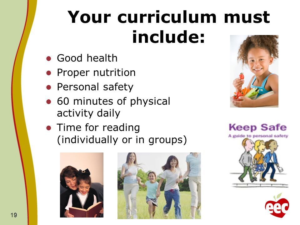 Your curriculum must include: