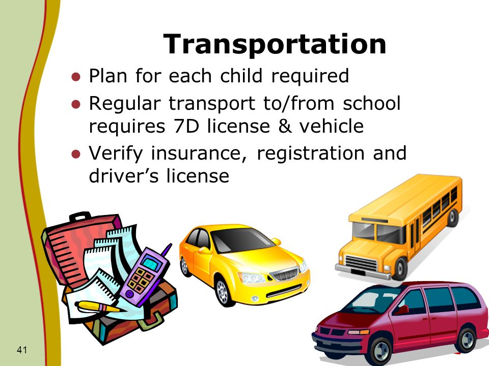 Transportation Plan for each child required