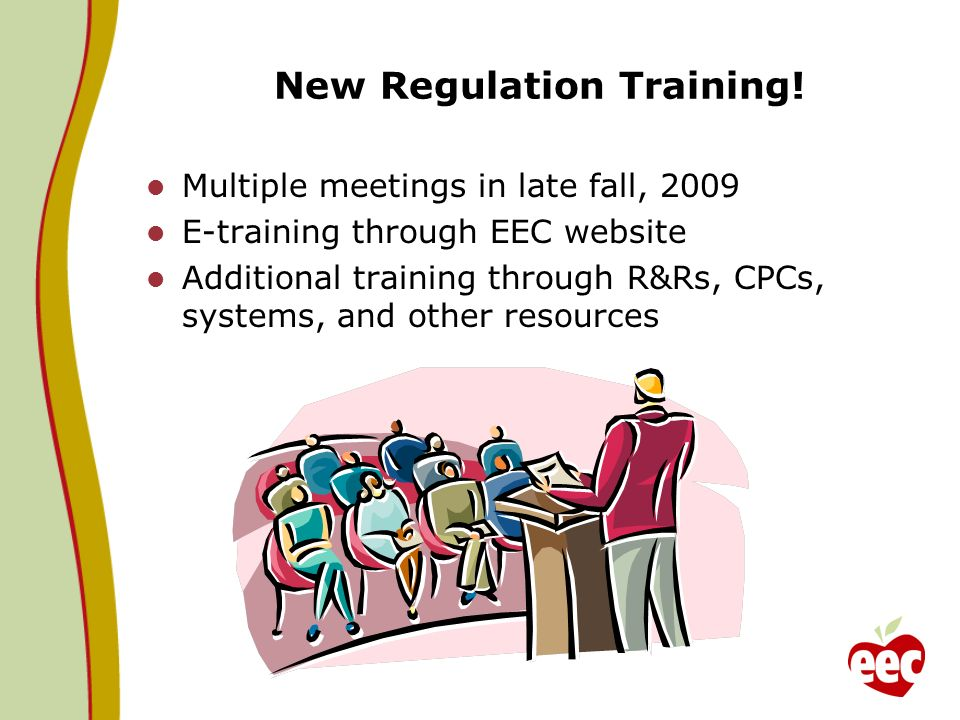 New Regulation Training!