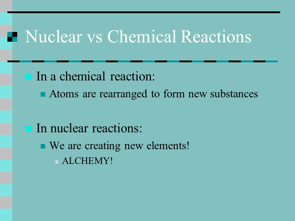 Nuclear vs Chemical Reactions