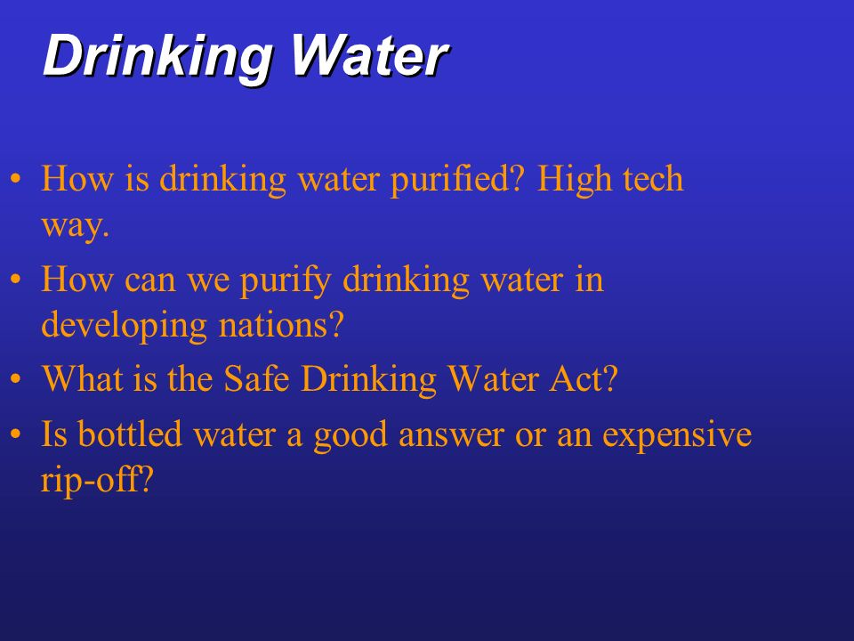 Drinking Water How is drinking water purified High tech way.