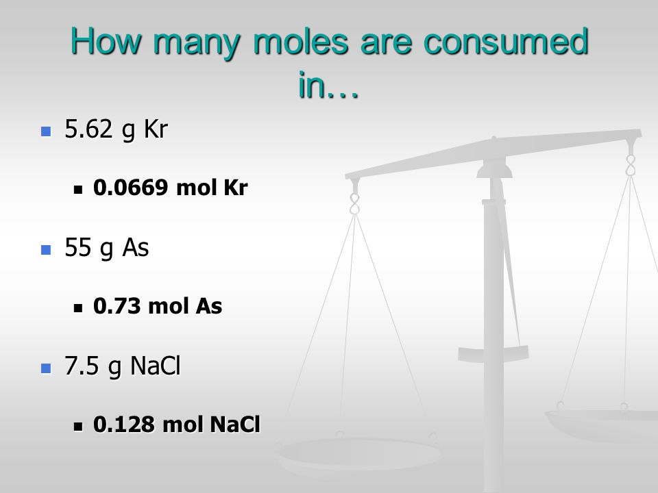 How many moles are consumed in…