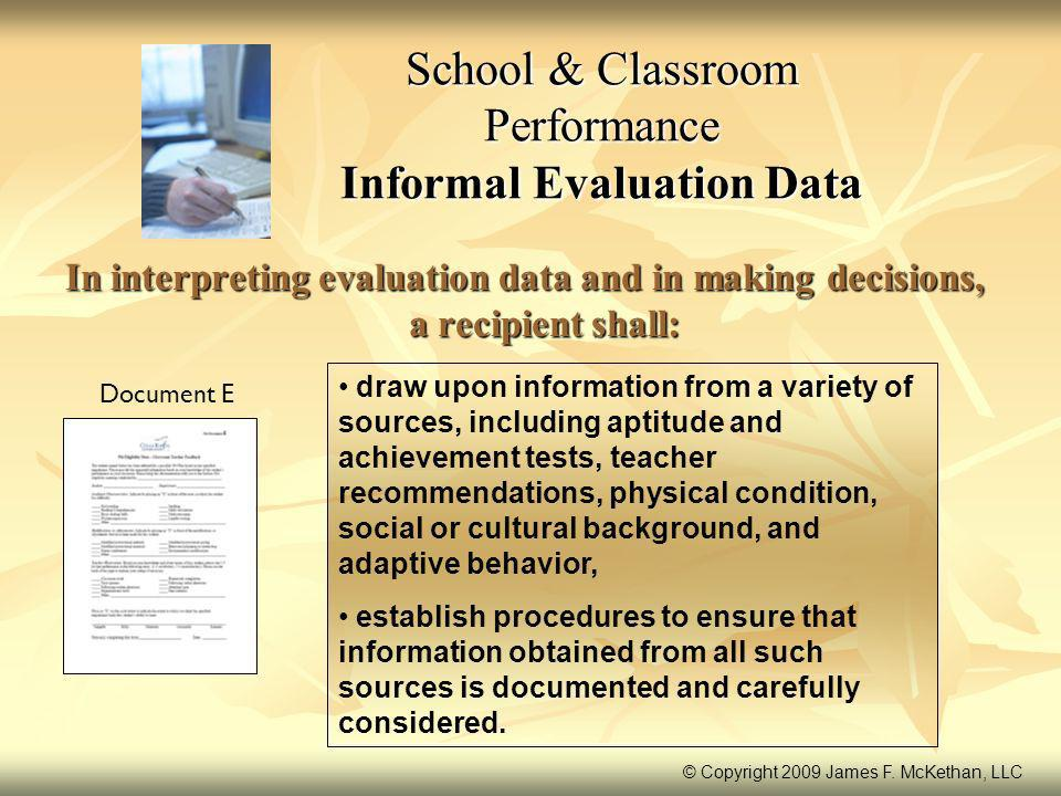 School & Classroom Performance Informal Evaluation Data