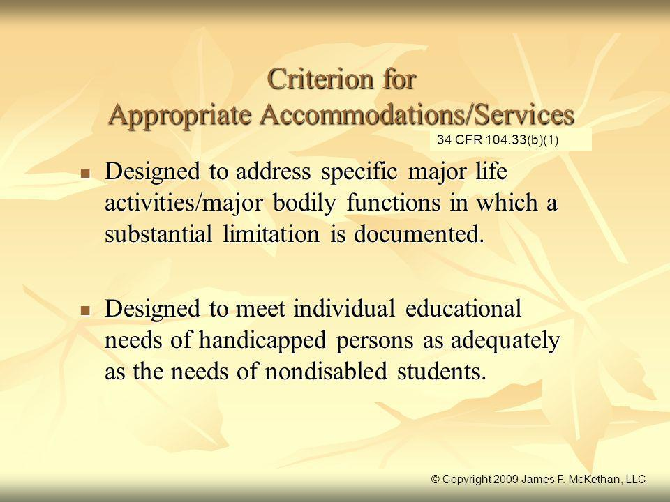 Criterion for Appropriate Accommodations/Services