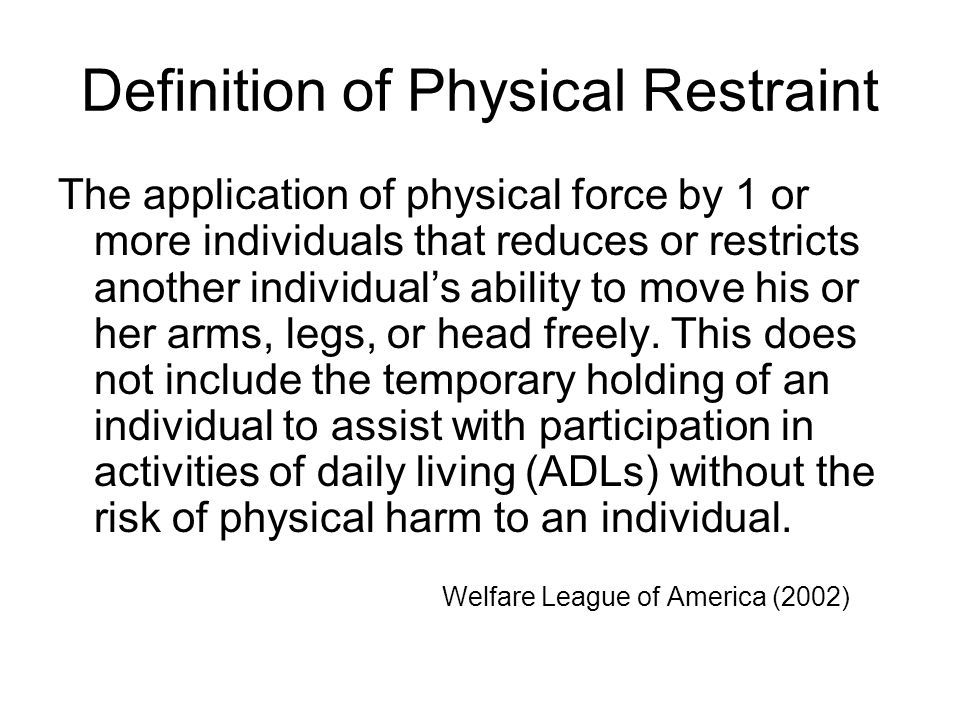 Definition of Physical Restraint