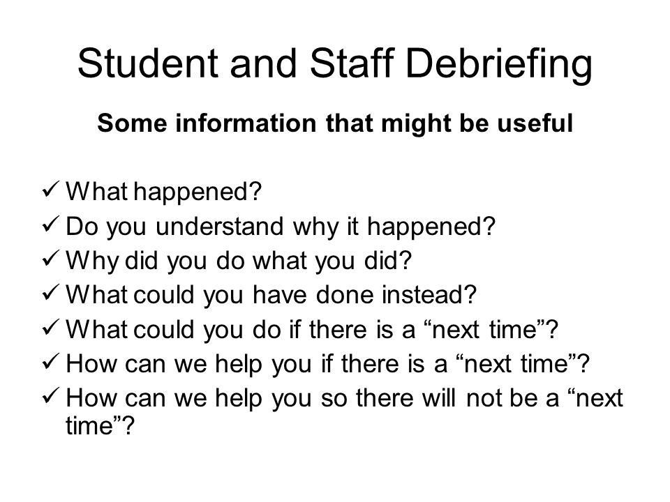 Student and Staff Debriefing
