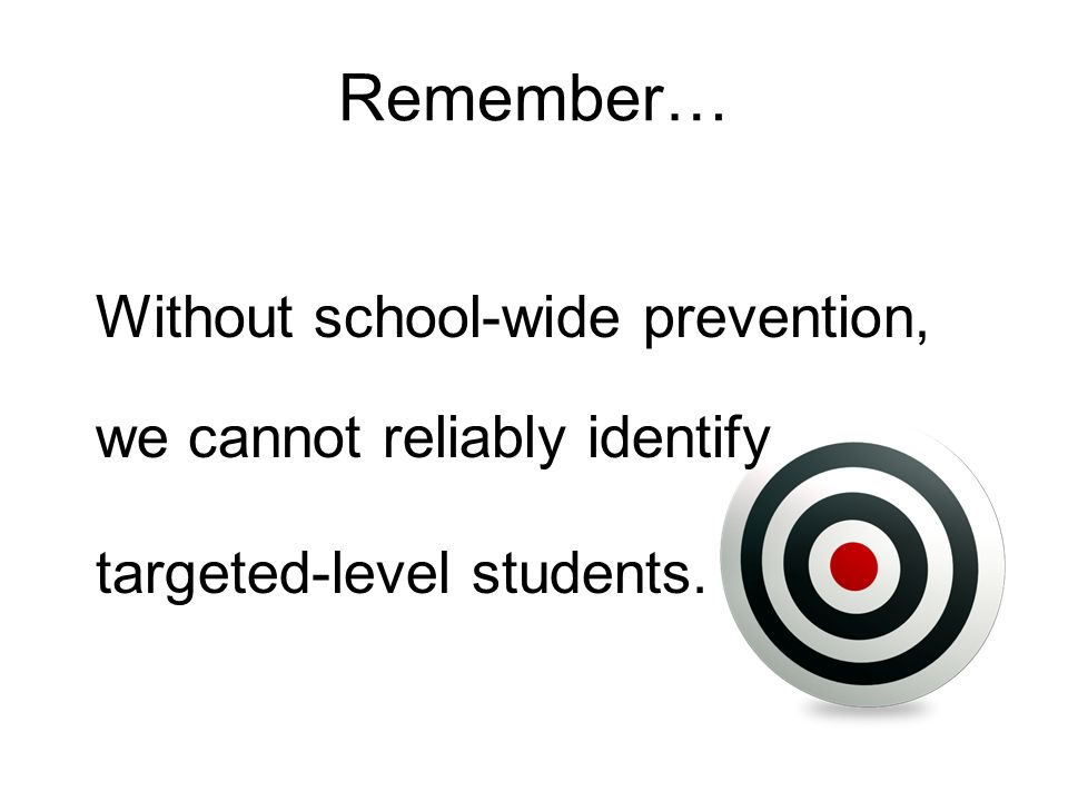 Remember… targeted-level students.