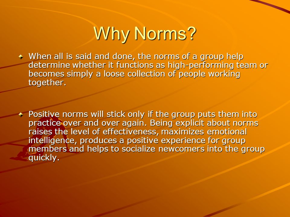 Why Norms