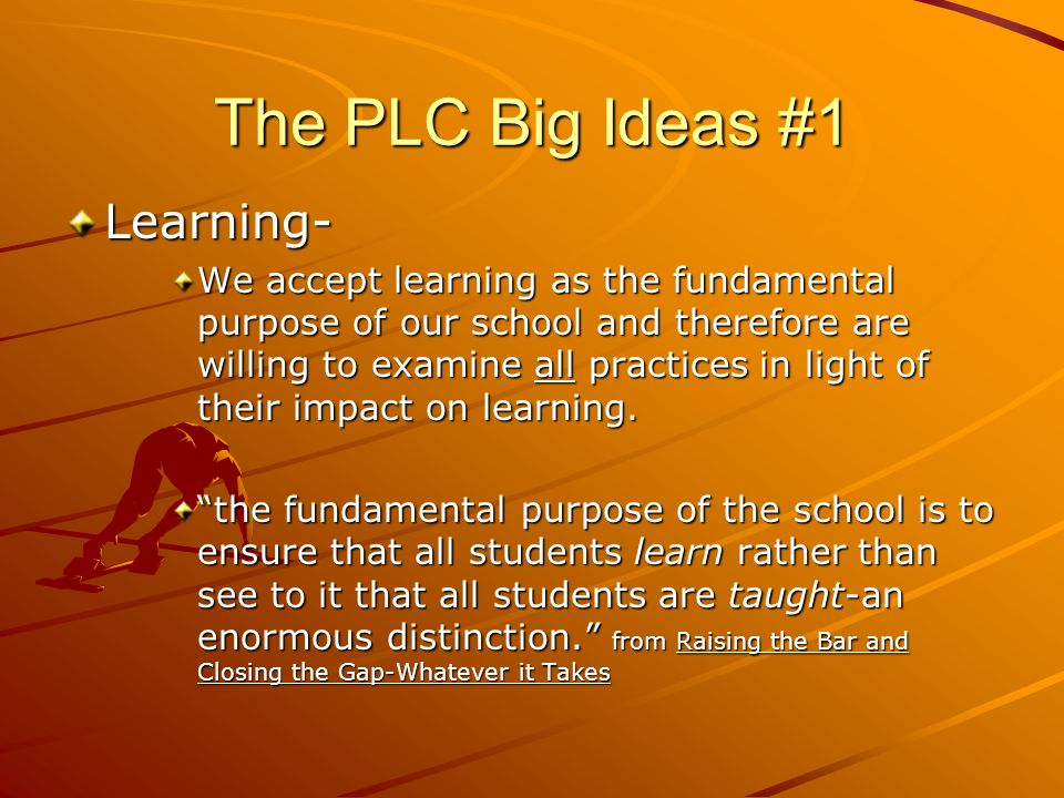 The PLC Big Ideas #1 Learning-