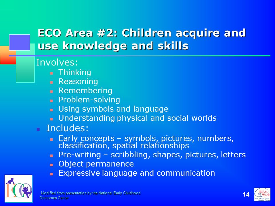 ECO Area #2: Children acquire and use knowledge and skills