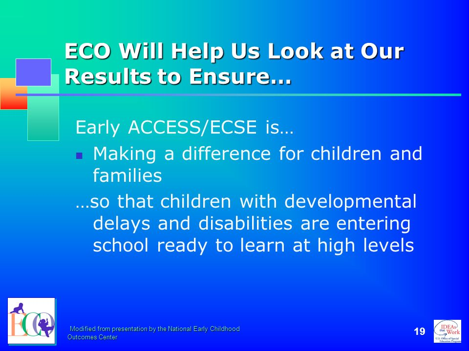 ECO Will Help Us Look at Our Results to Ensure…
