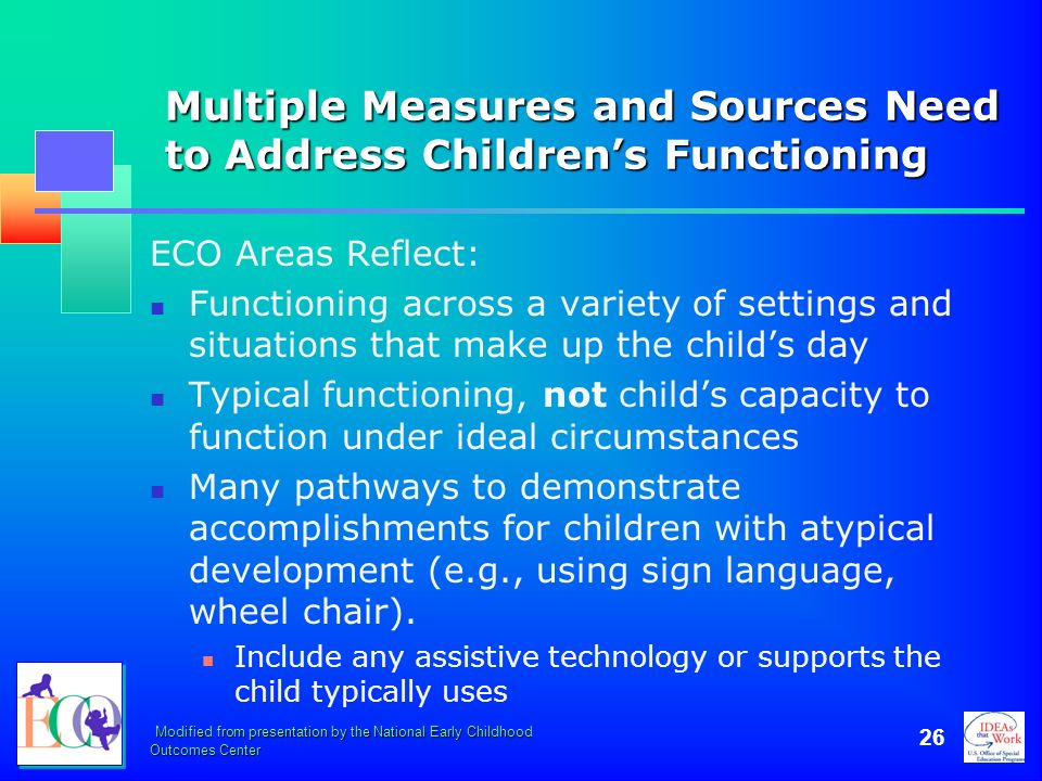 Multiple Measures and Sources Need to Address Children's Functioning