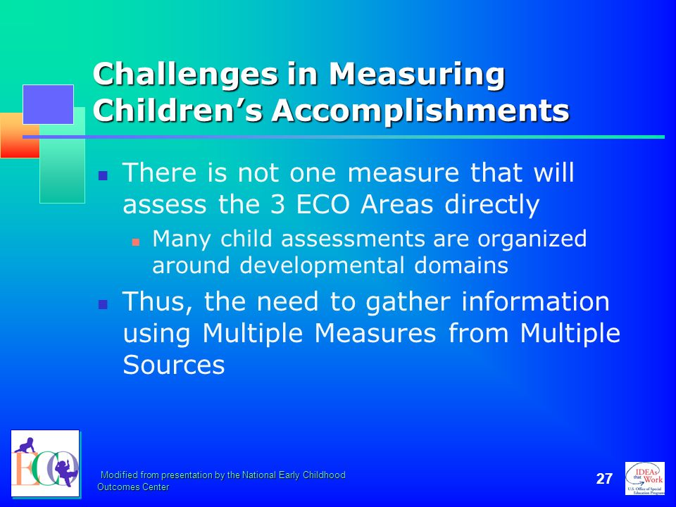 Challenges in Measuring Children's Accomplishments
