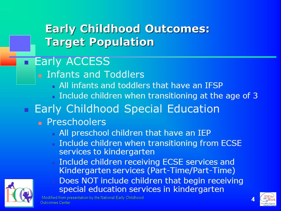 Early Childhood Outcomes: Target Population