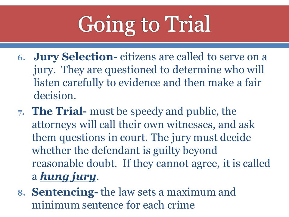 Going to Trial
