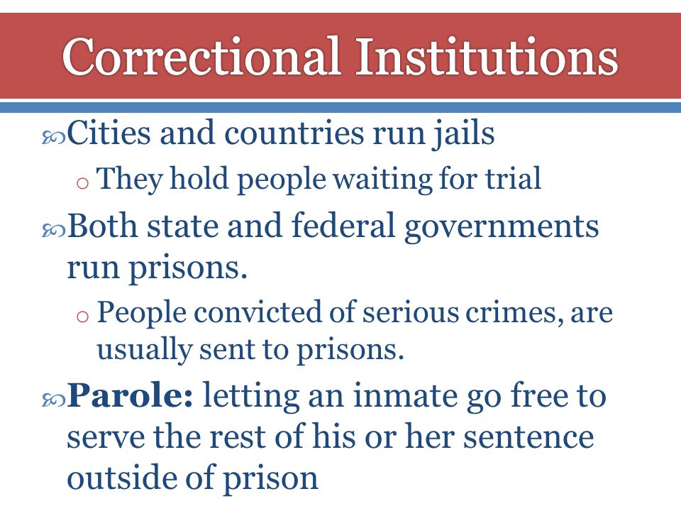 Correctional Institutions