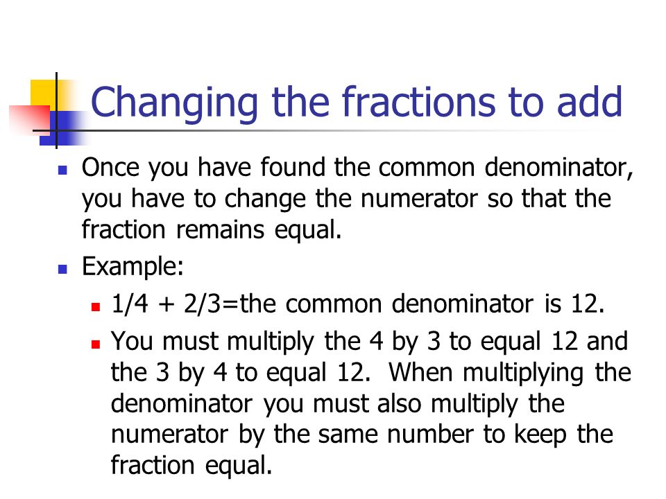 Changing the fractions to add