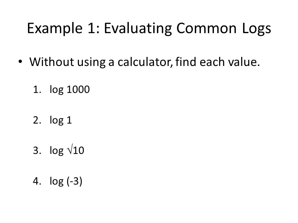 Example 1: Evaluating Common Logs
