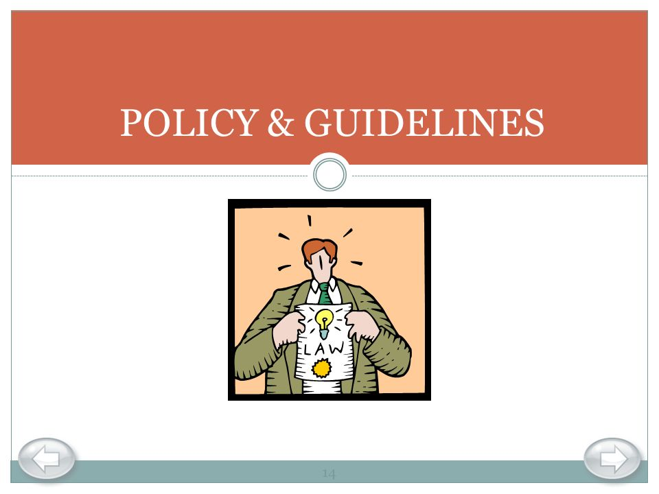POLICY & GUIDELINES