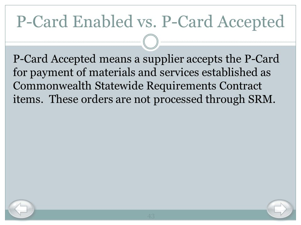 P-Card Enabled vs. P-Card Accepted