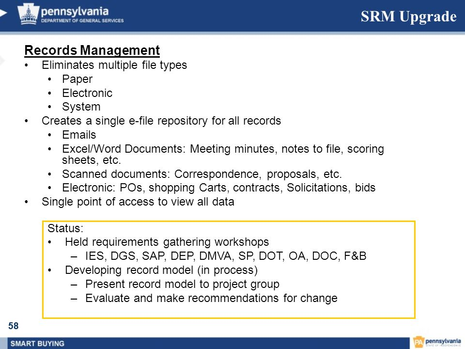 SRM Upgrade Records Management Eliminates multiple file types Paper