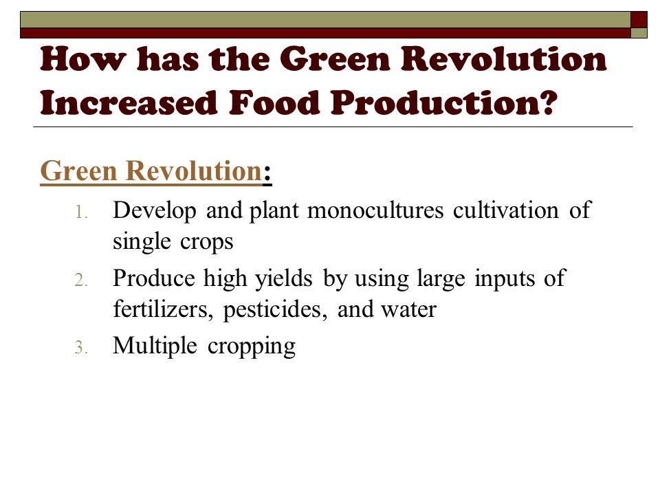How has the Green Revolution Increased Food Production