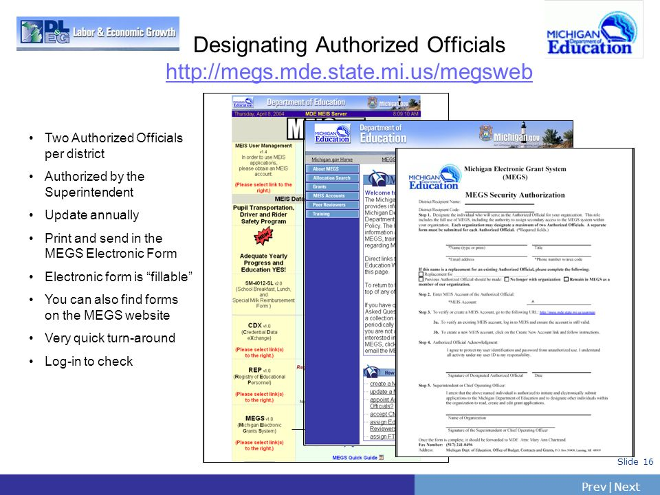 Designating Authorized Officials http://megs.mde.state.mi.us/megsweb