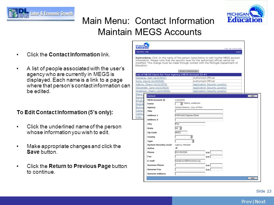 Main Menu: Contact Information Maintain MEGS Accounts Click the Contact Information link.