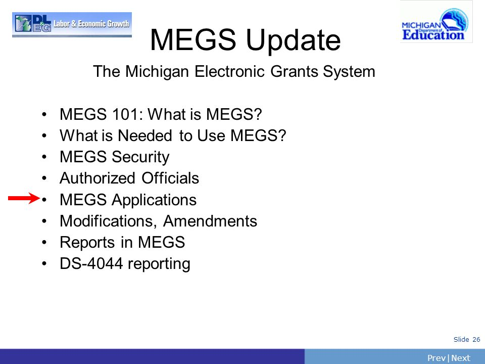 The Michigan Electronic Grants System