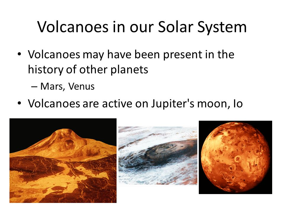 Volcanoes in our Solar System