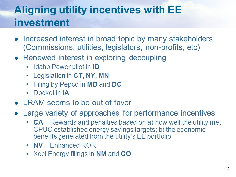 Aligning utility incentives with EE investment