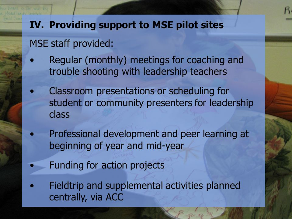 Providing support to MSE pilot sites