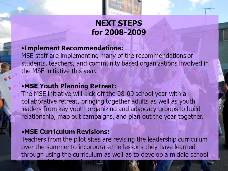 Finding 1 NEXT STEPS for 2008-2009 Implement Recommendations: