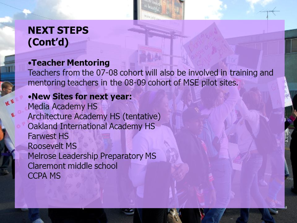 NEXT STEPS (Cont'd) Teacher Mentoring