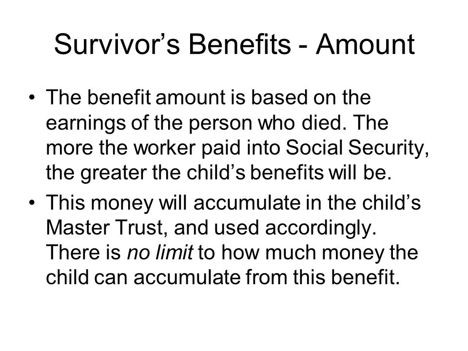 Survivor's Benefits - Amount