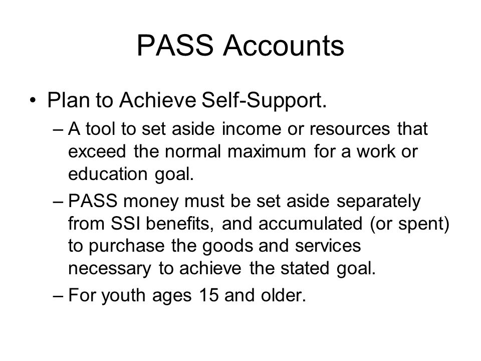 PASS Accounts Plan to Achieve Self-Support.