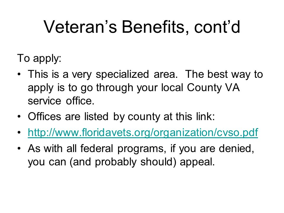 Veteran's Benefits, cont'd