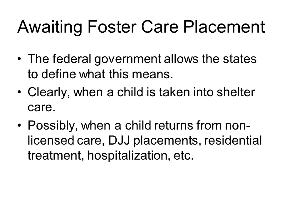 Awaiting Foster Care Placement