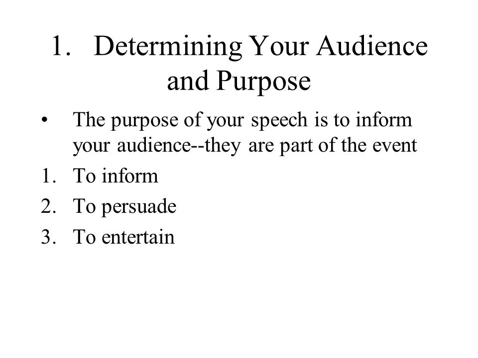 1. Determining Your Audience and Purpose