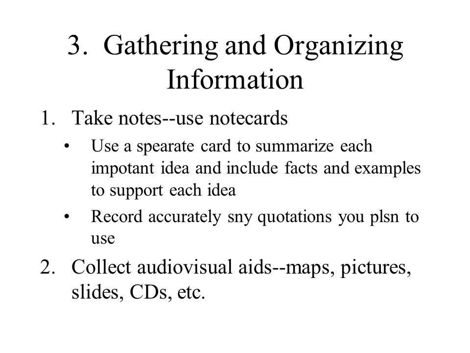 3. Gathering and Organizing Information
