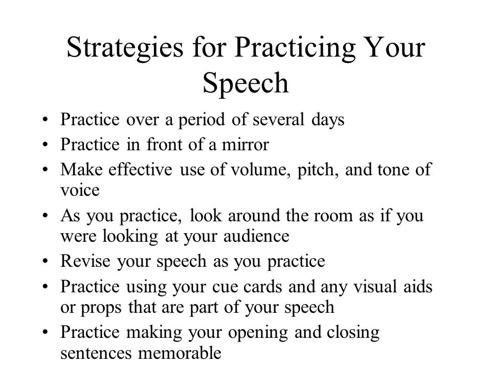 Strategies for Practicing Your Speech