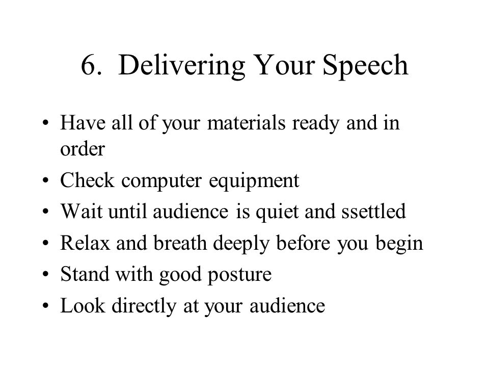 6. Delivering Your Speech