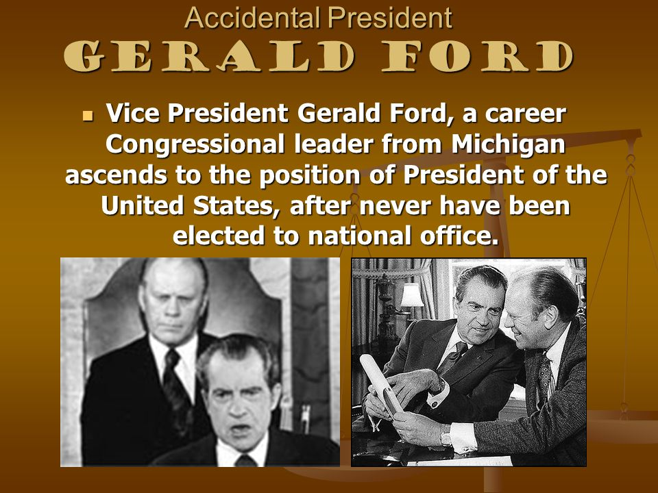 Accidental President Gerald Ford