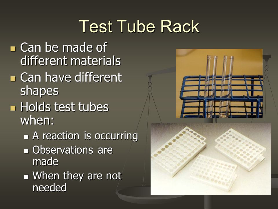 Test Tube Rack Can be made of different materials