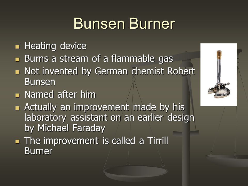 Bunsen Burner Heating device Burns a stream of a flammable gas