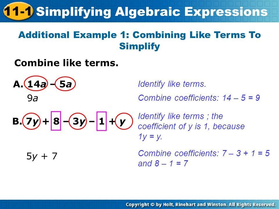 Additional Example 1: Combining Like Terms To Simplify