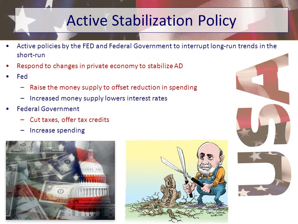 Active Stabilization Policy